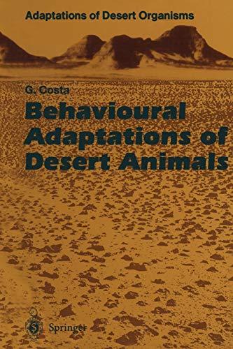 Behavioural Adaptations of Desert Animals (Adaptations of Desert Organisms) (Paperback)