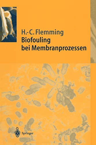 9783642793721: Biofouling bei Membranprozessen