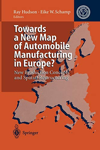 Towards a New Map of Automobile Manufacturing in Europe?: New Production Concepts and Spatial ...