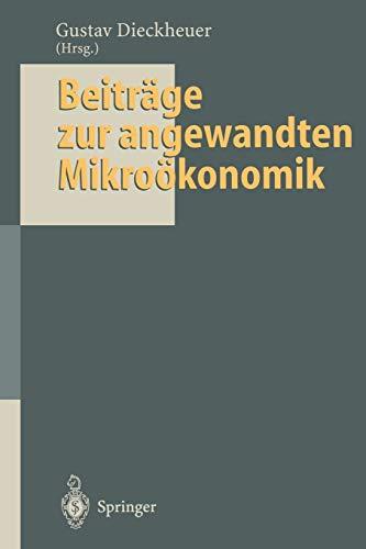 9783642795107: Beiträge zur angewandten Mikroökonomik: Jochen Schumann zum 65. Geburtstag