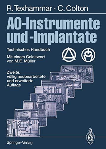 9783642796265: AO-Instrumente und -Implantate: Technisches Handbuch
