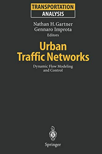9783642796432: Urban Traffic Networks: Dynamic Flow Modeling and Control (Transportation Analysis)