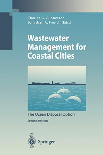 9783642797316: Wastewater Management for Coastal Cities: The Ocean Disposal Option (Environmental Science and Engineering)