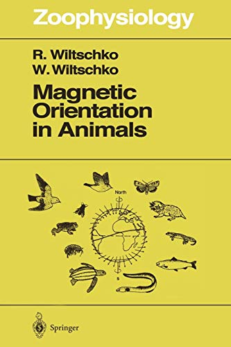 9783642797514: Magnetic Orientation in Animals (Zoophysiology)