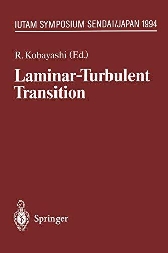 Laminar-Turbulent Transition: IUTAM Symposium, Sendai/Japan, September 5 - 9, 1994: R. ...