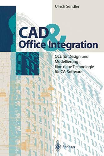 9783642797880: CAD & Office Integration: OLE für Design und Modellierung - Eine neue Technologie für CA-Software (German Edition)