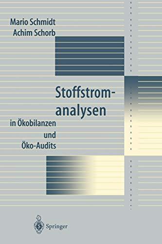 Stoffstromanalysen: In Okobilanzen Und Oko-Audits: Mario Schmidt