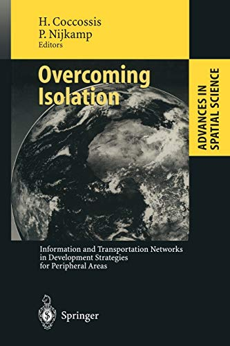 Overcoming Isolation: Information and Transportation Networks in Development Strategies for ...