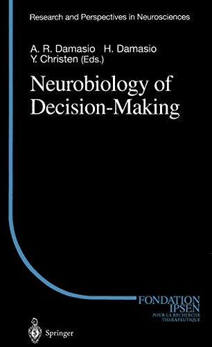 Neurobiology of Decision-Making (Research and Perspectives in Neurosciences): Springer