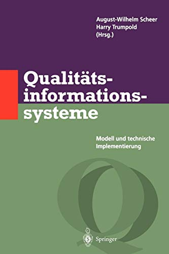 9783642800412: Qualit�tsinformationssysteme: Modell und technische Implementierung (Qualit�tsmanagement)