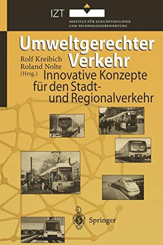 9783642800863: Umweltgerechter Verkehr: Innovative Konzepte für den Stadt- und Regionalverkehr