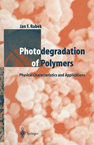9783642800924: Photodegradation of Polymers: Physical Characteristics and Applications