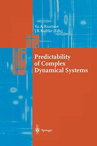 9783642802560: Predictability of Complex Dynamical Systems (Springer Series in Synergetics)