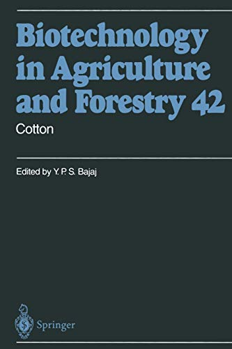 Cotton Biotechnology in Agriculture and Forestry