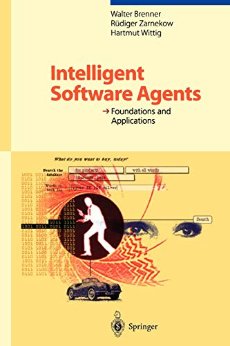 9783642804861: Intelligent Software Agents: Foundations and Applications