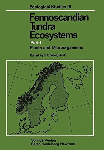 9783642809392: Fennoscandian Tundra Ecosystems: Part 1 Plants and Microorganisms (Ecological Studies)
