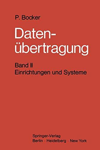 Datenübertragung. Nachrichtentechnik in Datenfernverarbeitungssystemen: Band 2: Einrichtungen und ...
