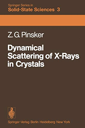 Dynamical Scattering of X-Rays in Crystals: Z. G. Pinsker