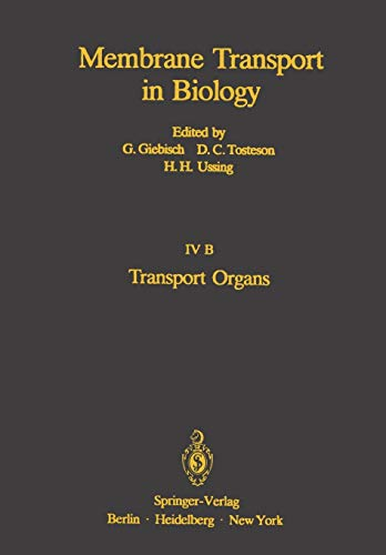 9783642812583: Transport Organs: Parts A and B (Membrane Transport in Biology)
