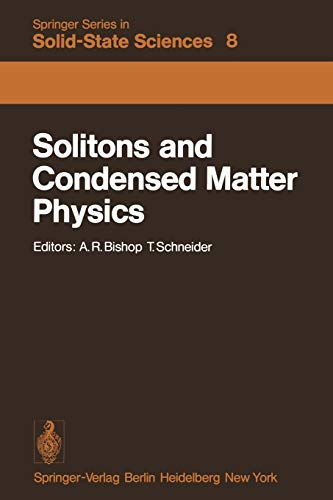 9783642812934: Solitons and Condensed Matter Physics: Proceedings of the Symposium on Nonlinear (Soliton) Structure and Dynamics in Condensed Matter, Oxford, ... (Springer Series in Solid-State Sciences)