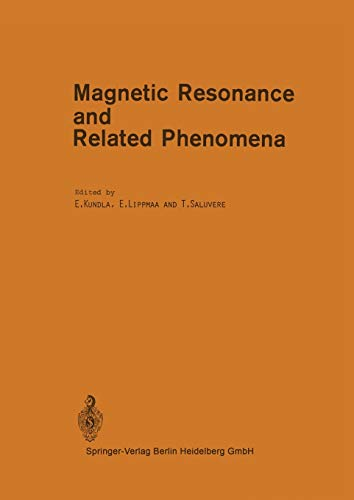 Magnetic Resonance and Related Phenomena: Proceedings of