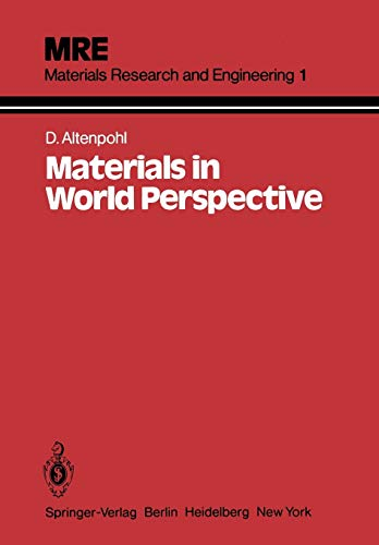 Materials in World Perspective: Assessment of Resources,: D. G. Altenpohl