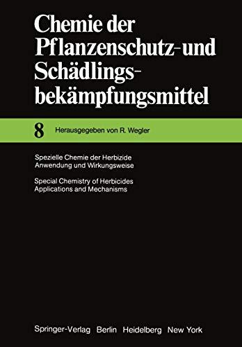 Spezielle Chemie Der Herbizide . Anwendung Und Wirkungsweise Special Chemistry of Herbicides . ...