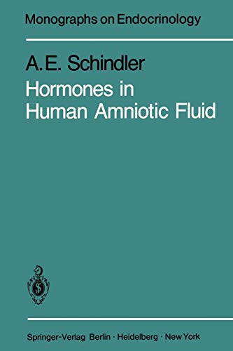 9783642816581: Hormones in Human Amniotic Fluid (Monographs on Endocrinology)
