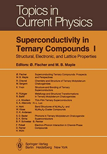 9783642818707: Superconductivity in Ternary Compounds I: Structural, Electronic, and Lattice Properties (Topics in Current Physics)