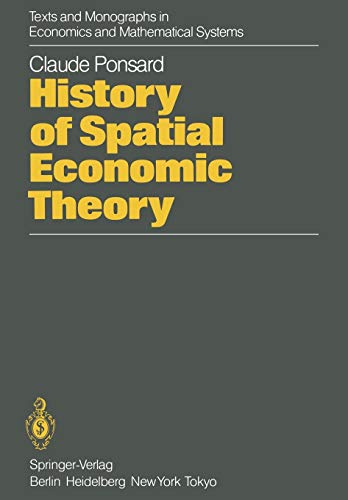 9783642821271: History of Spatial Economic Theory (Texts and Monographs in Economics and Mathematical Systems)