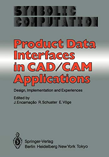 Product Data Interfaces in CAD/CAM Applications: Design, Implementation and Experiences (...