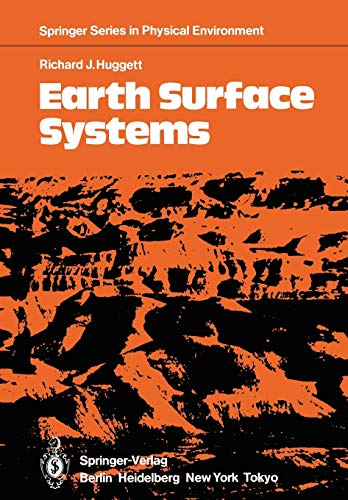 9783642824982: Earth Surface Systems (Springer Series in Physical Environment)
