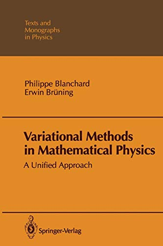 9783642827006: Variational Methods in Mathematical Physics: A Unified Approach (Theoretical and Mathematical Physics)