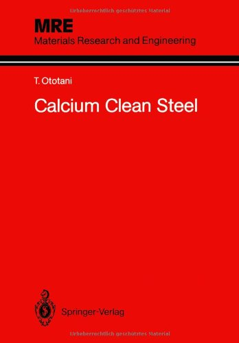 9783642827549: Calcium Clean Steel (Materials Research and Engineering)
