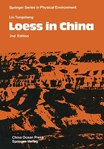 9783642828348: Loess in China (Springer Series in Physical Environment)