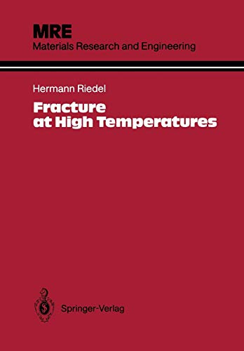 9783642829635: Fracture at High Temperatures (Materials Research and Engineering)