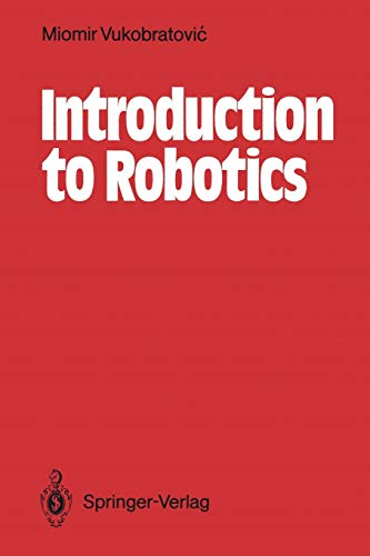 9783642829994: Introduction to Robotics