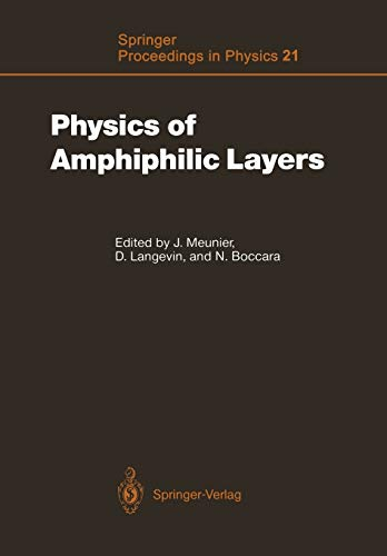 Physics of Amphiphilic Layers: Proceedings of the: Meunier, Jacques [Editor];