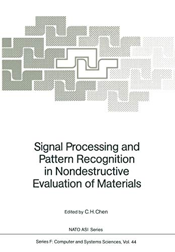 9783642834240: Signal Processing and Pattern Recognition in Nondestructive Evaluation of Materials (Nato ASI Subseries F:)