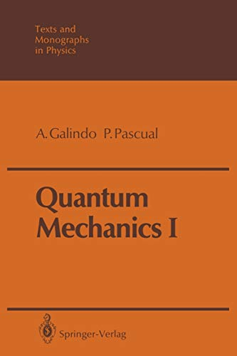 9783642838569: Quantum Mechanics I (Theoretical and Mathematical Physics)