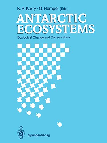 Antarctic Ecosystems: Ecological Change and Conservation (Paperback)