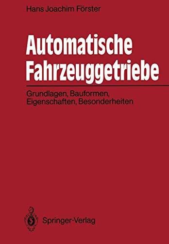 9783642841194: Automatische Fahrzeuggetriebe: Grundlagen, Bauformen, Eigenschaften, Besonderheiten