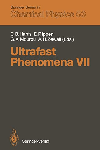9783642842719: Ultrafast Phenomena VII: Proceedings of the 7th International Conference, Monterey, CA, May 14–17, 1990 (Springer Series in Chemical Physics)