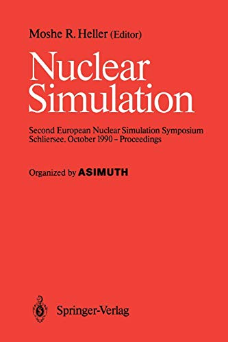 9783642842818: Nuclear Simulation: Second European Nuclear Simulation Symposium Schliersee, October 1990 - Proceedings