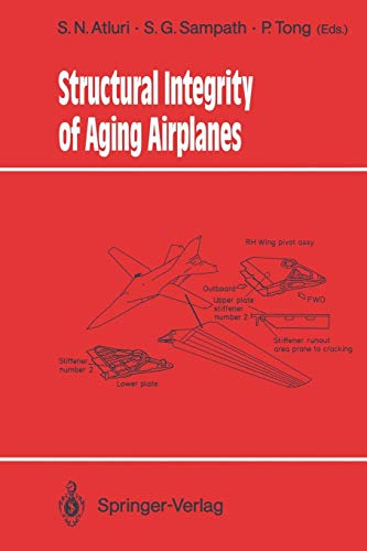 9783642843662: Structural Integrity of Aging Airplanes (Springer Series in Computational Mechanics)