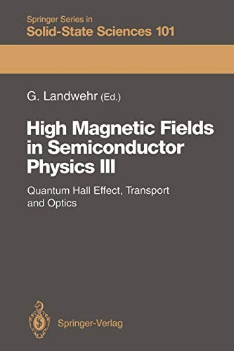 9783642844102: High Magnetic Fields in Semiconductor Physics III: Quantum Hall Effect, Transport and Optics (Springer Series in Solid-State Sciences)