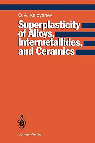 9783642846755: Superplasticity of Alloys, Intermetallides and Ceramics