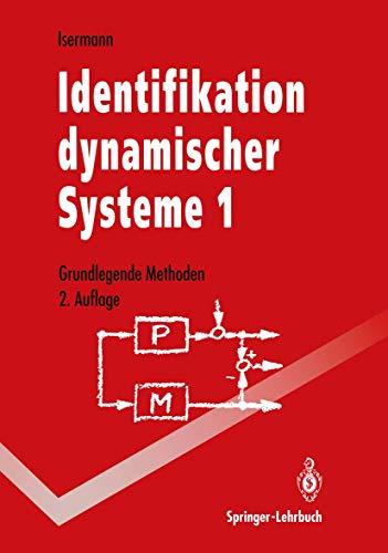 9783642846809: Identifikation dynamischer Systeme 1: Grundlegende Methoden (Springer-Lehrbuch)