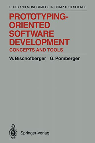 9783642847622: Prototyping-Oriented Software Development: Concepts and Tools (Monographs in Computer Science)