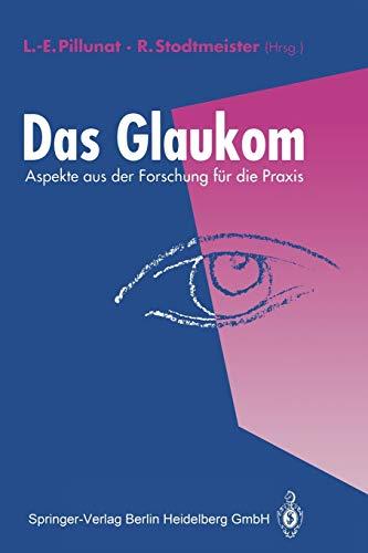 9783642848544: Das Glaukom: Aspekte aus der Forschung für die Praxis (German Edition)